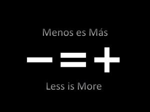 Imagen Menos es más - Less is more